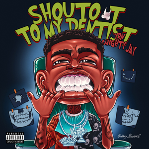 YBN Almighty Jay - Shoutout To My Dentist