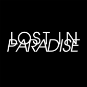 LOST IN PARADISE (feat. AKLO)
