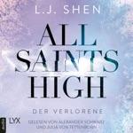 Der Verlorene - All Saints High, Band 3 (Ungekürzt)