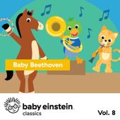Baby Beethoven: Baby Einstein Classics, Vol. 8