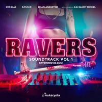 Ravers - Official Soundtrack