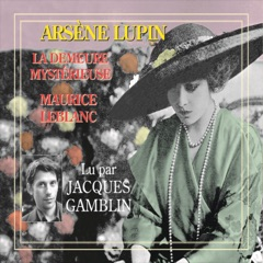 Arsène Lupin. La demeure mystérieuse