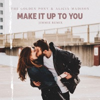 Make It Up to You - THE GOLDEN PONY - ALICIA MADISON