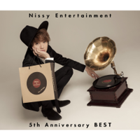 Nissy Entertainment 5th Anniversary BEST - Nissy(西島隆弘)