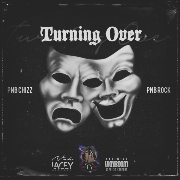 Turnin Over (feat. Pnb Rock) - Single