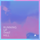 Running Up That Hill