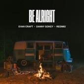Danny Gokey - Be Alright