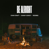 Be Alright - Evan Craft, Danny Gokey & Redimi2