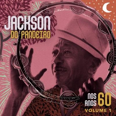 Nos Anos 60 - Jackson do Pandeiro