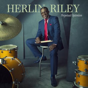 Herlin Riley Perpetual Optimism music review