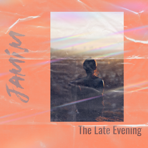 jami.m - The Late Evening - EP