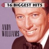 16 Biggest Hits Andy Williams