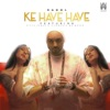 Ke Have Have feat Divya Kumar Aishwarya Majmudar Single
