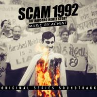 Achint - Scam 1992 (Original Score) artwork