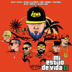 Ñejo, Miky Woodz & Myke Towers - Mi Estilo de Vida II feat. Ñengo Flow, Rauw Alejandro, Kenai & Arcángel