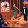 Pavarotti's Opera Made Easy: My Favorite Opera for Everyone, Luciano Pavarotti