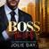 Jolie Day - BOSS: The Wolf