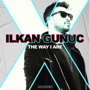 Ilkan Gunuc - The Way I Are