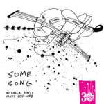 Mikaela Davis & Mary Lou Lord - Some Song