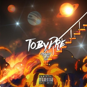 TobyDre - Straight to the Top feat. YBN Nahmir
