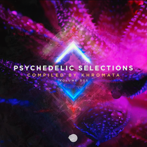 Khromata - Psychedelic Selections Vol 005
