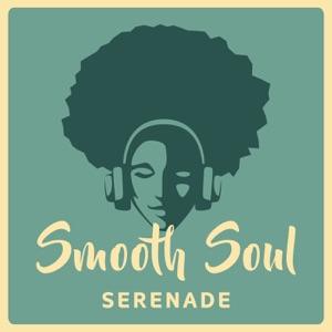 Smooth Soul Serenade