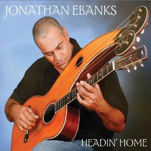 Jonathan Ebanks - Headin' Home