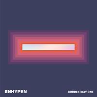 BORDER : DAY ONE - EP - ENHYPEN