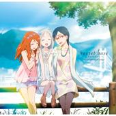 Secret Base - Kimigakuretamono (10 Years After Version) - Meiko Honma (CV:Ai Kayano), Naruko Anjyo (CV:Haruka Tomatsu) & Chiriko Tsurumi (CV:Saori Hayami)