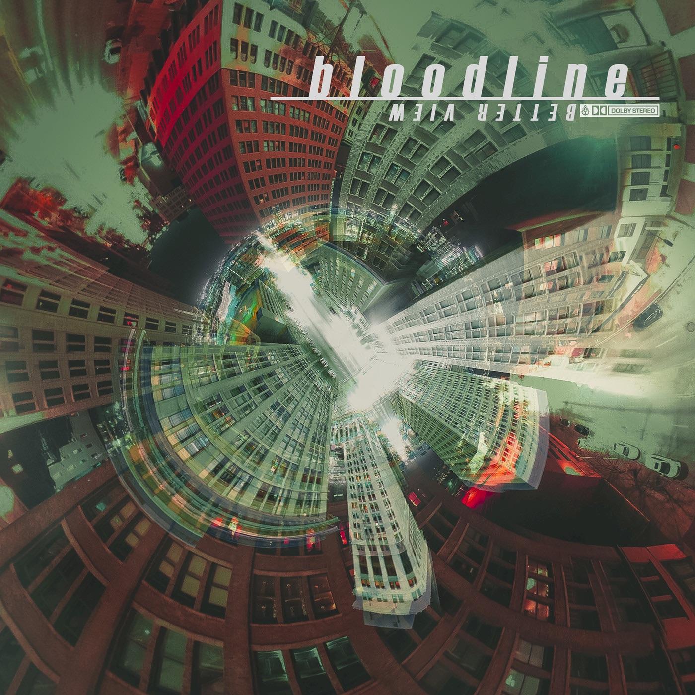 Bloodline - Better View (2019)