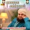 Sehar Ka Waqt Tha Single