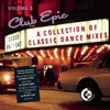 Club Epic - A Collection of Classic Dance Mixes, Vol. 5