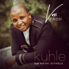 Vusi Nkosi - Kuhle (feat. Nathi Sithole) artwork