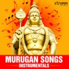 Murugan Songs Instrumentals EP