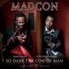 Icon So Dark the Con of Man