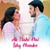 Ab Nahi Hai Ishq Humko