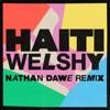 Haiti Nathan Dawe Remix Single