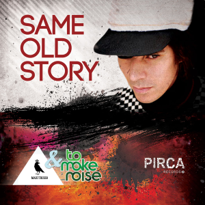Maxi Trusso - Same Old Story feat. ToMakeNoise