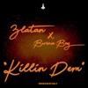 Zlatan & Burna Boy - Killin Dem Song Lyrics