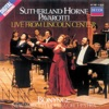 Live from Lincoln Center, Dame Joan Sutherland, Marilyn Horne & Luciano Pavarotti