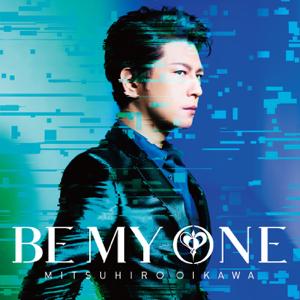 及川光博 - Be My One