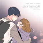 GRAY - Stay the Night (feat. DeVita)