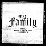 songs like My Family (From