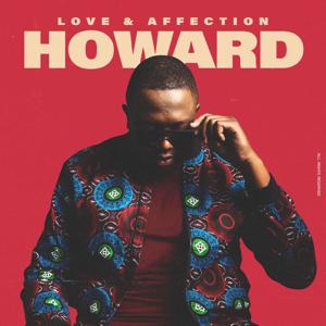 Howard - Love & Affection