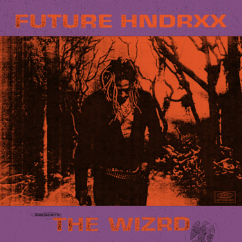 Future Future Hndrxx Presents: The WIZRD music review