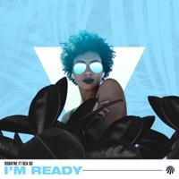 I'm Ready - RUBAYNE - BEA GO