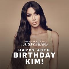 Happy 40th Birthday, Kim!, Season 1