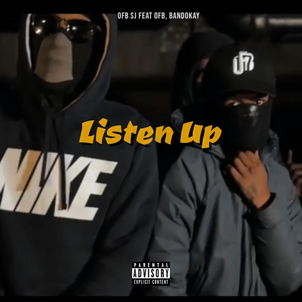 Listen Up (feat. OFB & Bandokay) - Single
