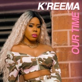 K'reema - Our Time