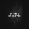 Dynoro - Hangover artwork